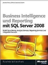 Business Intelligence und Reporting mit Microsoft SQL Server 2008