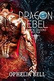Dragon Rebel (Immortal Dragons Book 4)