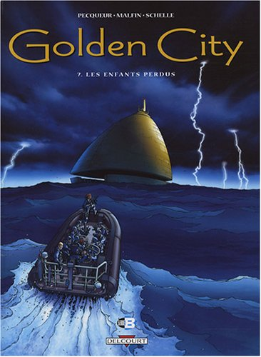 Golden City, Tome 7 : Les enfants perdus