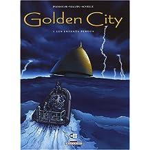 Golden City, Tome 7 : Les enfants perdus