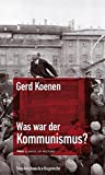 Was war der Kommunismus? (FRIAS Rote Reihe)