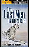 The Last Men in the North