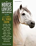 Horse-Lover's Encyclopedia, 2nd Edition, The