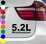 wDesigns Autoaufkleber 5.2 Liter Wischwasser Tuning Aufkleber Sticker OEM BMW VW OPEL
