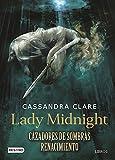 Lady Midnight. Cazadores de Sombras Renacimiento. Libro 1 (Midnight Lady)