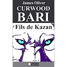 Bari, fils de Kazan (French Edition)