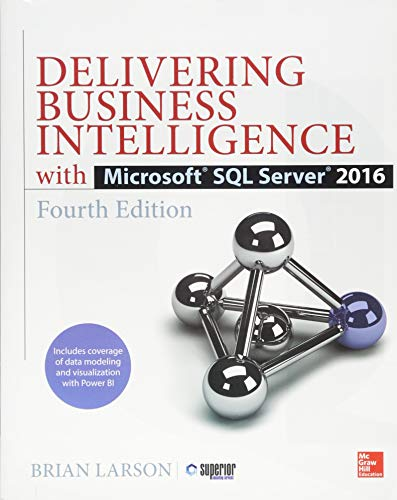 Delivering Business Intelligence with Microsoft SQL Server 2016