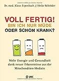 Voll fertig! Bin ich nur müde oder schon krank? (Amazon.de)