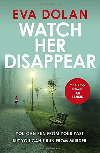 Watch Her Disappear (DI Zigic & DS Ferreira 4 )