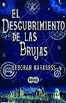 El descubrimiento de las brujas par Harkness