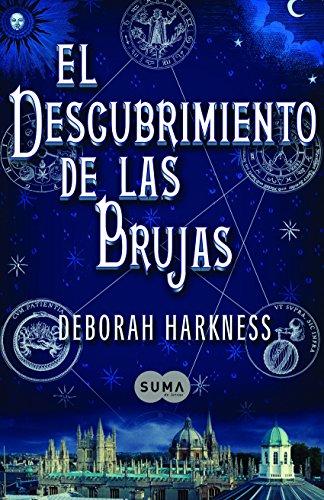 El descubrimiento de las brujas (El descubrimiento de las brujas 1) por Deborah Harkness
