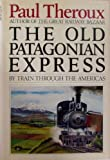 Best Houghton Mifflin Dictionnaires - The Old Patagonian Express: By Train Through the Review