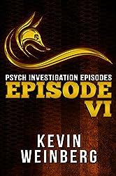 Psych Investigation Episodes: Episode VI (English Edition)