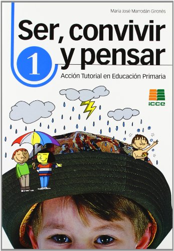 Convivencia y acción tutorial en educación primaria (Ser, convivir y pensar) - 9788472782600
