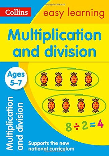 Multiplication and Division Ages 5-7: New Edition (Collins Easy Learning KS1) por Collins Easy Learning