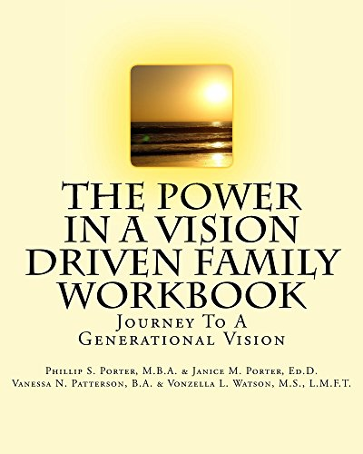 the-power-in-a-vision-driven-family-workbook-journey-to-a-generational-vision-english-edition