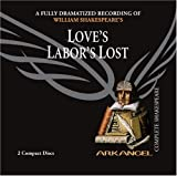 Love S Labor S Lost (Arkangel Complete Shakespeare)
