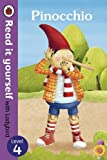 Read It Yourself with Ladybird Pinocchio (mini Hc): Level 4
