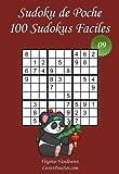 Sudoku de Poche - Niveau Facile - N°9: 100 Sudokus Faciles - à emporter partout - Format poche (A6 - 10.5 x 15 cm)