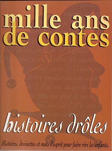 Histoires drôles par Pierre Casanova, Mathilde Fournier, Anne Vila