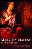 Mary Magdalene by Lynn Picknett (2003-12-03)