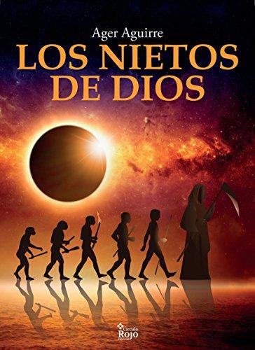 Los nietos de Dios por Ager Aguirre
