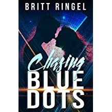Chasing Blue Dots