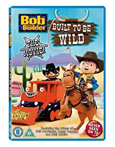 Bob the Builder - the Movie: Built to Be Wild [DVD]