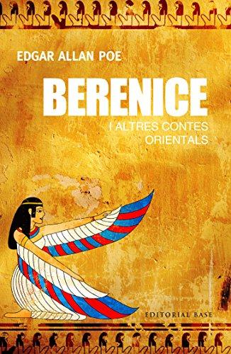 Berenice i altres contes orientals (Clàssics Juvenils Book 11) (Catalan Edition) por Edgar Allan Poe