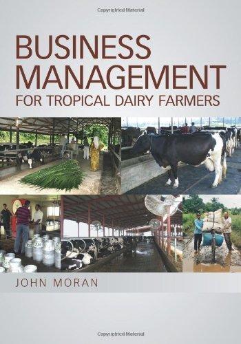 business-management-for-tropical-dairy-farmers-landlinks-press-by-john-moran-2010-01-21
