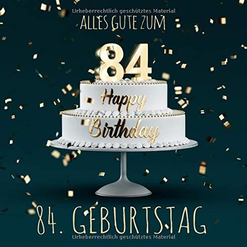 Alles Gute zum 84. Geburtstag: Gästebuch zum Eintragen mit 110 Seiten -