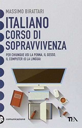 Italiano. Corso di sopravvivenza