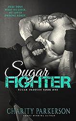 Sugar Fighter (Sugar Daddies Book 1)