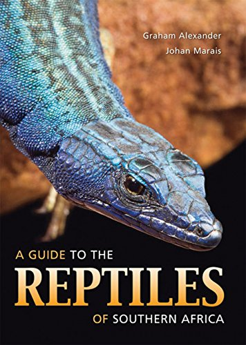 A guide to the reptiles of Southern Africa por Graham Alexander