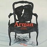 Arman - L'exposition, édition bilingue français-anglais