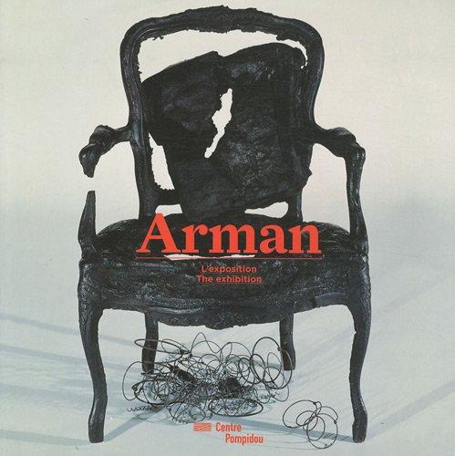 Arman : L'exposition, édition bilingue français-anglais