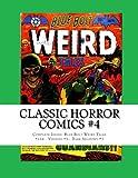 Classic Horror Comics #4: Complete Issues:  Blue Bolt Weird Tales #116 - Voodoo #5 - Dark Shadows #3