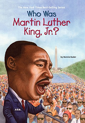 Who Was Martin Luther King, Jnr? (Who HQ) por Bonnie Bader