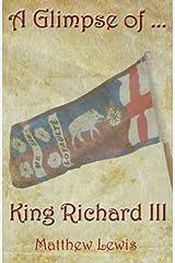 A Glimpse Of King Richard III Paperback