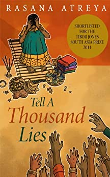 Tell A Thousand Lies: A Novel Set In India (English Edition) di [Atreya, Rasana]
