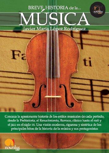 Breve historia de la musica por Javier Maria Lopez epub