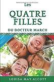 Les quatre filles du Docteur Marsch: Little Women  (French version)