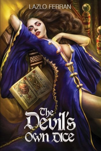 The Devil's Own Dice: An Ex Secret Agent Paranormal Investigator Thriller