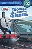 Thomas and the Shark (Thomas & Friends) (Step Into Reading - Thomas and Friends (Quality))