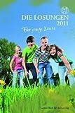 Die Losungen für junge Leute 2011: Die Losungen für Deutschland