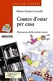 Contes d'estar per casa (Llibres Infantils I Juvenils - Sopa De Llibres. Sèrie Taronja)