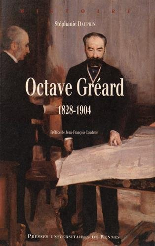 Octave Gréard (1828-1904) par Stéphanie Dauphin