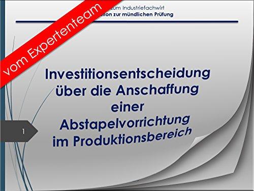 Industriefachwirt Präsentation IFW – IHK Investitionsentscheidung/Finanzwirtschaft/Produktionsprozesse 34