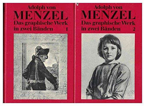 Adolph von Menzel. Das graphische Werk. 2 Bde.