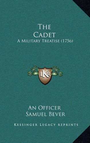The Cadet: A Military Treatise (1756)